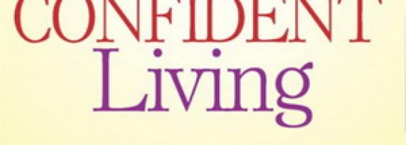 Win an Autographed Book by Bryan Robinson Ph.D. – The Art of Confident Living!