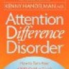 Attention Difference Disorder by Kenny Handelman review