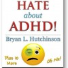 10 Things I Hate About ADHD Extended Edition Kindle coming soon!!