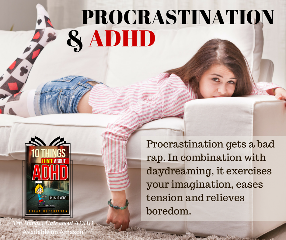 Procrastination Daydreaming ADHD ADD